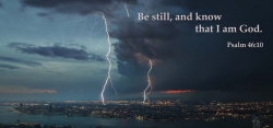 Lightning Striking a city with Be Still and Know that I Am God